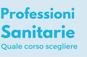 Professioni sanitarie, quale corso scegliere