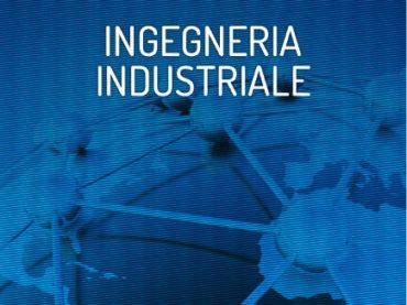 Corso di laurea in Ingegneria Industriale (classe L-9)