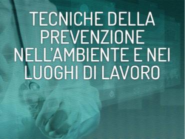 Corso di laurea in Tecniche della prevenzione nell'ambiente e nei luoghi di lavoro (L/SNT/4)