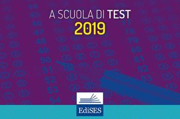 A Scuola di Test Ammissione 2019: facciamo il punto sulle prove del prossimo anno