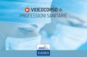 Professioni Sanitarie: preparati al test con il videocorso gratuito