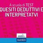 Quesiti test medicina 2019: differenza tra domande deduttive e interpretative
