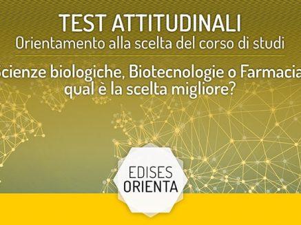 Test Orientamento Facoltà Scientifiche: Scienze Biologiche, Biotecnologie o Farmacia?