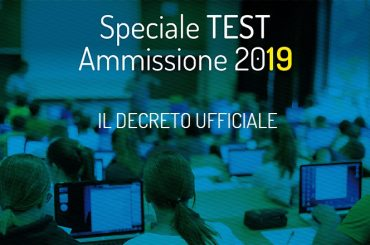 Test di ammissione 2019: pubblicato il decreto ufficiale MIUR