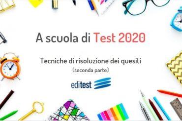 Test di ammissione: tecniche di risoluzione dei quesiti (seconda parte)