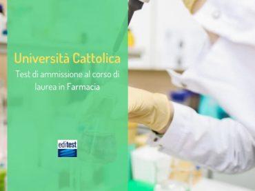 Test Farmacia Università Cattolica 2020: quando si svolgerà la prova?