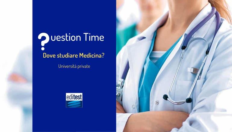 dove studiare medicina università private