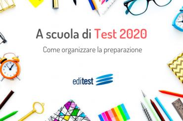 Test di ammissione 2020: come organizzare la preparazione