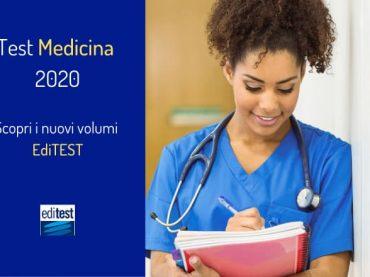 Come prepararsi al Test Medicina 2020: i nuovi volumi EdiTEST