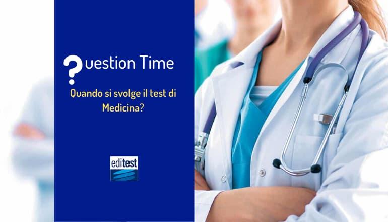 quando si svolge il test di medicina