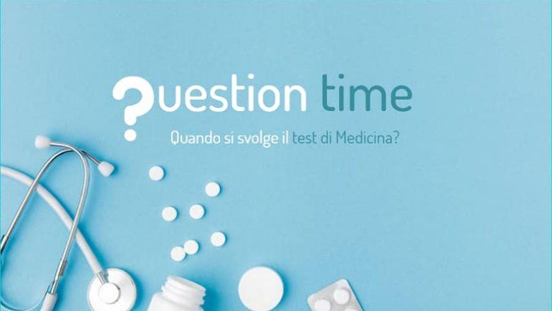 Quando si svolge il test di Medicina?