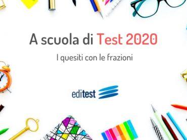 A scuola di test 2020: come risolvere i quesiti con le frazioni