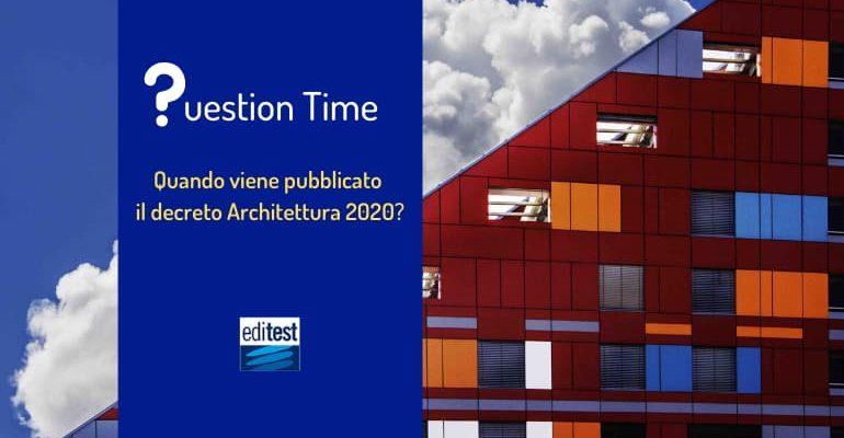 Quando sarà pubblicato il decreto Test Architettura 2020?