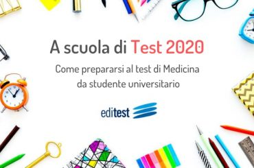 Come prepararsi al test di Medicina da studente universitario