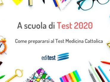 Come prepararsi al Test Medicina Cattolica 2020