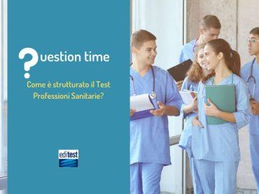Come è strutturato il test Professioni Sanitarie?