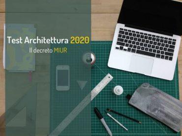 Test Architettura 2020: pubblicato il decreto MIUR