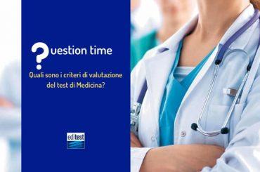 Quali sono i criteri di valutazione del test di Medicina?