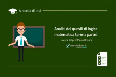 Test di ammissione 2021: come risolvere i quesiti di logica matematica (parte 1)