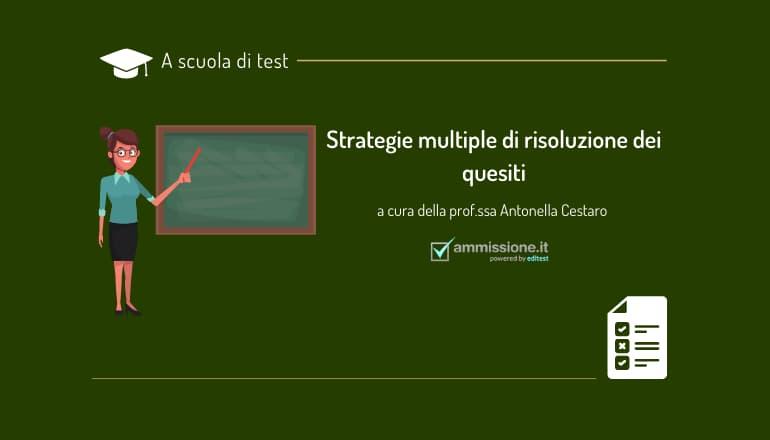 strategie multiple di risoluzione test ammissione