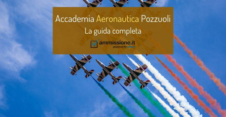 Accademia Aeronautica di Pozzuoli: informazioni e consigli per la preparazione alle prove di ammissione