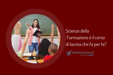 Scienze della Formazione è il corso di laurea che fa per te?
