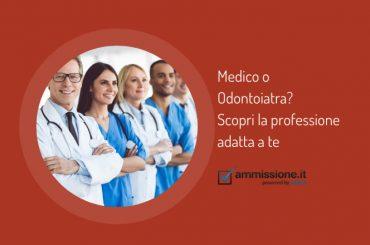Medico o Odontoiatra? Scopri la professione che fa per te