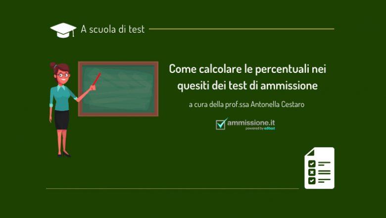 Test di ammissione: come calcolare le percentuali