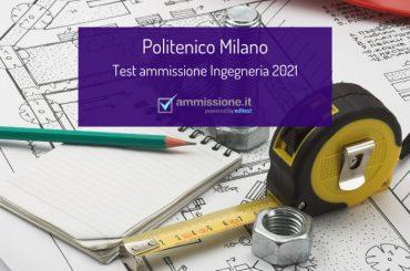 Test Ingegneria 2021: il bando del Politecnico di Milano