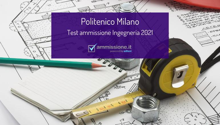 test ingegneria politecnico milano 2021