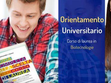 Orientamento alla scelta: corso di laurea in Biotecnologie