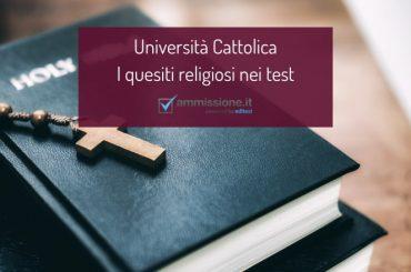 I quesiti religiosi nei test di ammissione alla Cattolica