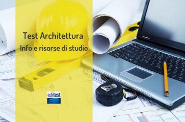Test Architettura 2020: informazioni sulla prova e consigli di studio