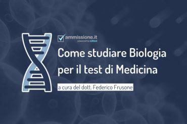 Test Medicina 2021: quali argomenti di biologia studiare?