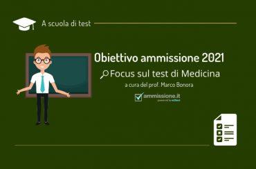 A Scuola di Test 2021: riparte la rubrica sulle tecniche di risoluzione dei quiz