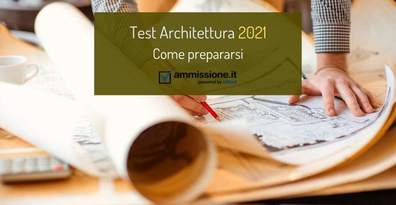 Test Architettura 2021: composizione della prova e come prepararsi