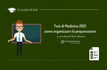 Test Medicina e Odontoiatria 2021: come organizzare lo studio