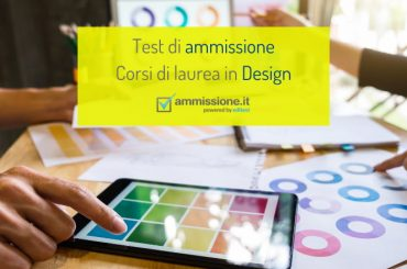 Come prepararsi ai test di ammissione in Design