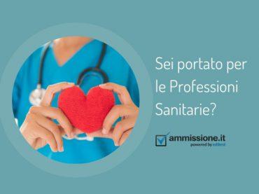 Sei portato per le Professioni Sanitarie?
