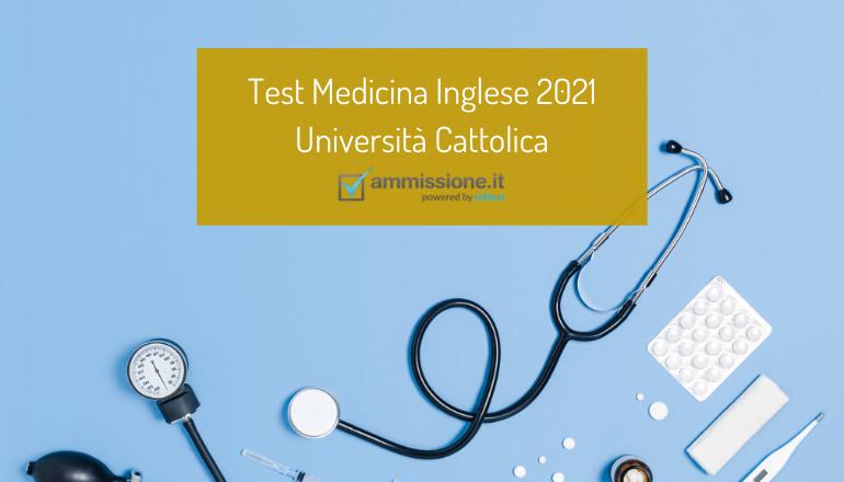 test medicina inglese cattolica 2021