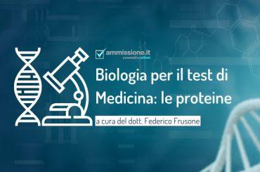 Biologia per il test Medicina 2021: le proteine