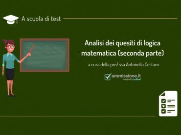 Test di ammissione 2021: come risolvere i quesiti di logica matematica (parte 2)