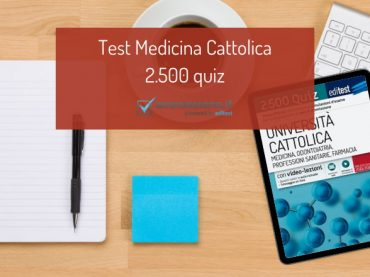 Test Medicina Cattolica 2021: esercitati con i 2.500 quiz EdiTEST