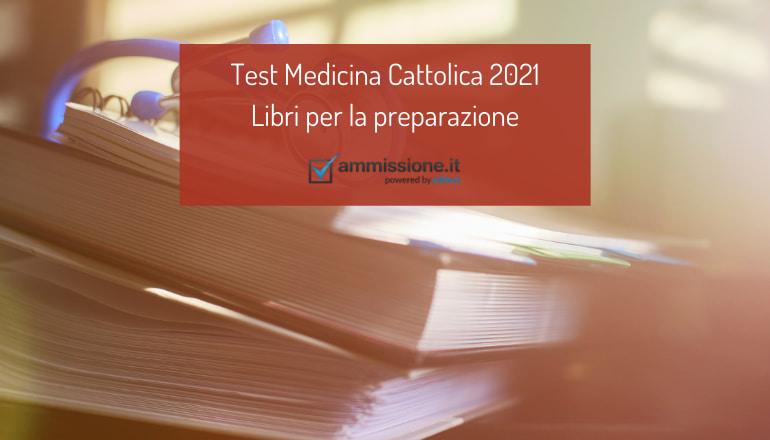 libri test medicina cattolica 2021