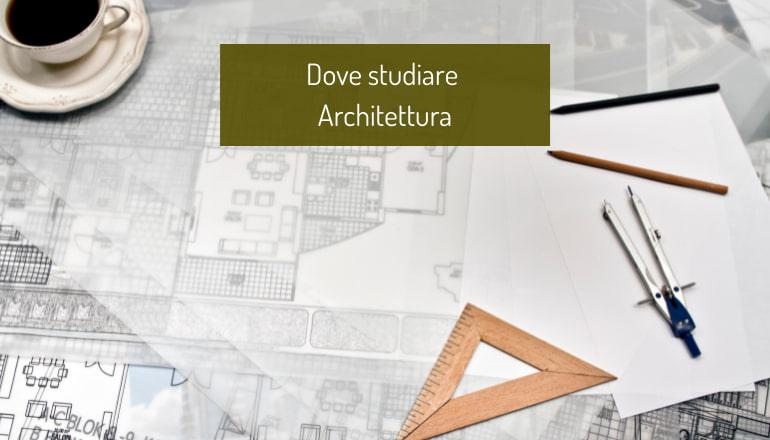 dove studiare architettura