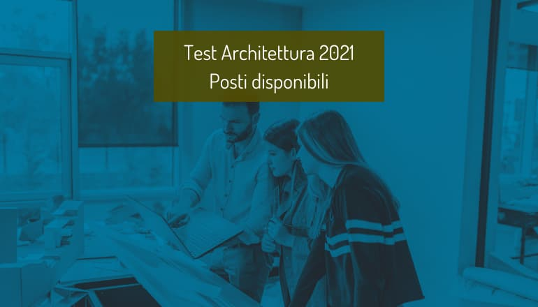posti disponibili architettura 2021