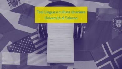 Università di Salerno: test di ammissione a Lingue e culture straniere 2021/2022